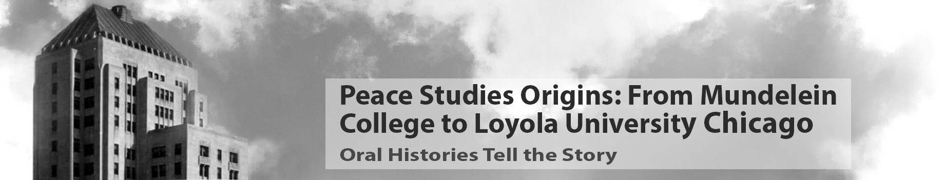Peace Studies Origins: From Mundelein College to Loyola University Chicago